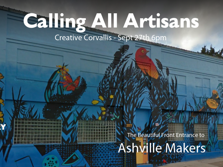 Creative Corvallis is Calling all Artisans and Builders
